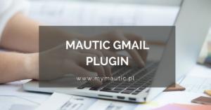 Gmail i Mautic - jak skonfigurować wtyczkę? Wdrożenie marketing automation